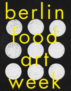Food Art Week Berlin - Plakat